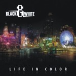 Album Review: Black & White – Life In Color (Hommega)