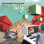 Album Review: California Sunshine – Rebirth (Phonokol Records)