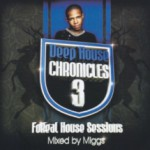 Album Review: Deep House Chronicles 3 – Forreal Sessions Mixed by Miggs (Soulcandi)