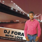 Album Review: DJ Fora – With Love (Fora Productions)