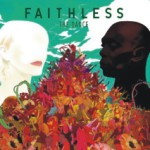 Album Review: Faithless – The Dance (Just Music)
