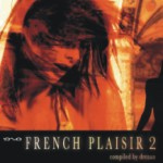 Album Review: French Plaisir 2- Complied by Drenon (Iono Music)