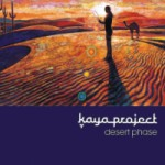 Album Review: Kaya Project – Desert Phase – Remixes (Interchill)