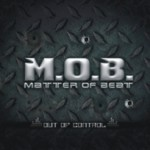 Album Review: MOB -Out of Control (Move Records)