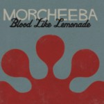 Album Review: Morcheeba – Blood Like Lemonade (Pias/Sheer)