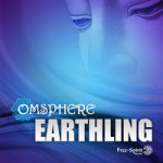 Album Review: Omsphere – Earthling EP (Free-Spirit records)