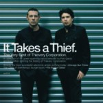 Album Review: Thievery Corporation – It Takes A Thief. The Very Best of Thievery Corporation… (ESL Music)