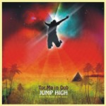 Album Review: Tor.Ma In Dub – Jump High (From The Roots To The Stars) – (Beats & Pieces Recs)