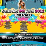 News: Wet & Wild @ Emerald Resort & Casino – Saturday 9 April 2011