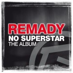 News: New Release : Remady – No Superstar