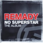 Album Review: Remady – No Superstar – The Album (Just Music)