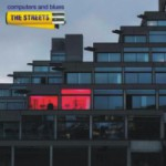 Album Review: The Streets – Computers and Blues (Just Music)