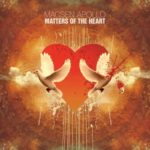New EP: Macsen Apollo – Matters of the Heart