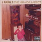 "J Rawls releases first solo album in ten years ""The Hip Hop Affect"""