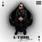 IT'S ALL OR NOTHING AS L-TIDO GOES GLOBAL!