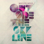 Album Review: Miguel Migs – Outside The Skyline