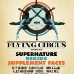 Flying Circus on board with: Supernature, Rekids vs. Supplement Facts