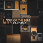 Album Review: KID FONQUE – 2 SIDES OF THE BEAT (Soulcandi)