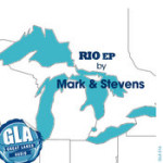 Mark & Stevens' RIO EP from Mark Farina's label, Great Lakes Audio Out Now