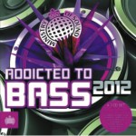 Addicted to Bass 2012 (Just Music)