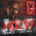 The Hot.99 Dance – Mixed by Just Mo (Soul Candi)