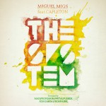 Album Review: The System Ft. Capleton – Miguel Migs