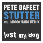 EP Review: Stutter – Pete Dafeet