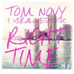 New Release: Tom Novy & Veralovesmusic – The Right Time