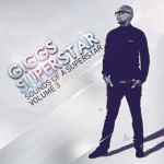 Giggs Superstar – Sounds of a Superstar Volume 3 (Soulcandi Records)