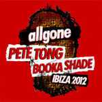 Pete Tong and Booka Shade mix All Gone Ibiza '12