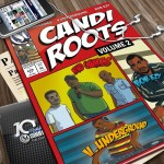 New Release: Candi Roots 2 – Bob'Ezy, V.Underground & Mindgames