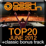 Dash Berlin – Top 20 June 2012