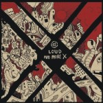 Loud – No More X (Nano Records)