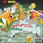 Mr Bong debuts with Bongville Stomp on 'On a Break Records'