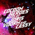 Cocoon Heroes mixed by Joris Voorn & Cassy Out Now!