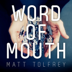 New Release: Matt Tolfrey – Word of Mouth (Debut LP)