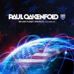New Release: Paul Oakenfold – We Are Planet Perfecto Vol. 2