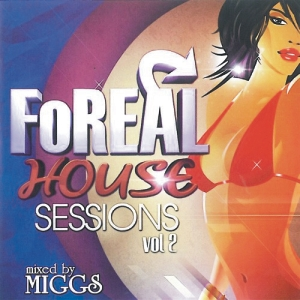 Miggs - FoReal House Styles (01.05)