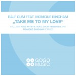EP Review: Ralf Gum ft Monique Bingham – Take Me To My Love