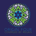 Origin 4 – Compiled by Regan – (Nano Records)