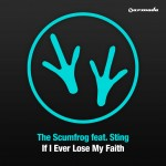 The Scumfrog creates remake of Sting's 'If I Ever Lose My Faith In You'