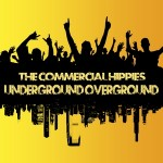 New Release: Overground Underground – The Commercial Hippies
