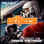 New Release: The Others – Fallout/Freeze The Frame