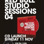 Red Bull Studio Sessions 04 album Launch at Cold Turkey this Sunday