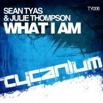 New Release: Sean Tyas – What I Am
