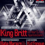 King Britt in SA for One Show Only