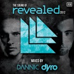 'The Sound Of Revealed 2012' Mixed By Dannic & Dyro: Now Available!