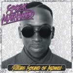 Spoek Mathambo – Future Sound of Mzansi – Sony Music