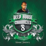 Deep House Chronicles 8 – Mixed by Thibo Tazz (Soul Candi)