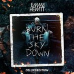Out Soon! Emma Hewitt – Burn The Sky Down (Deluxe Version)